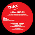 MAURICE - This Is Acid  (TRAX)