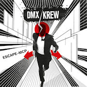 DMX KREW - Escape-MCP  (ABSTRACT FORMS)