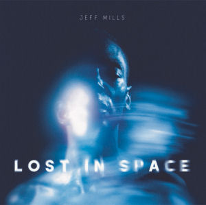 JEFF MILLS - Lost In Space  (AXIS)
