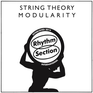 STRING THEORY - Modularity (RHYTHM SECTION INTERNATIONAL)